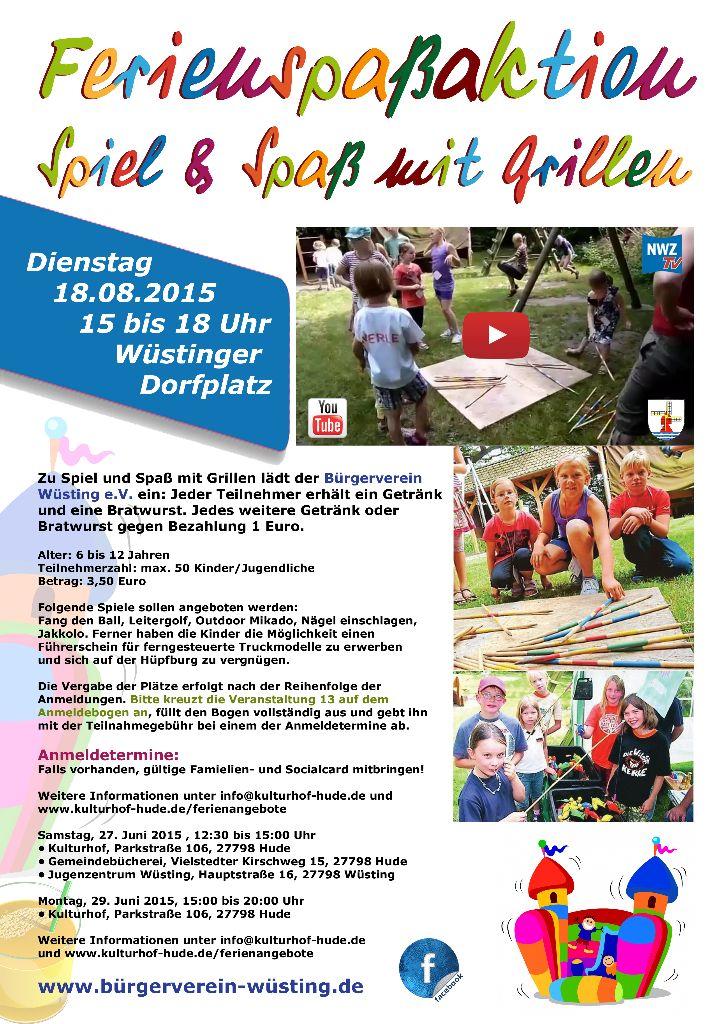 Ferienspassaktion 2015 - Spiel & Spaß mit Grillen mit dem Bürgerverein Wüsting e.V.